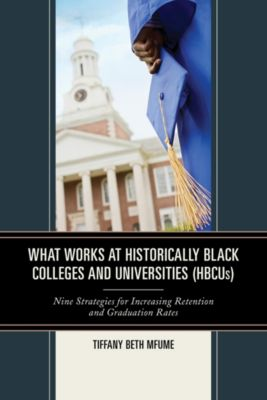 What Works at Historically Black Colleges and Universities (HBCUs), Tiffany Beth Mfume