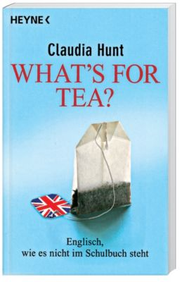 What's for tea?, Claudia Hunt