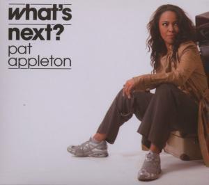 What's Next?, Pat Appleton