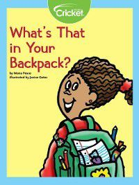 What's That in Your Backpack?, Mona Pease