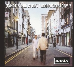 (What'S The Story)Morning Glory? (Remastered), Oasis