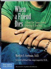 When a Friend Dies, Marilyn E. Gootman