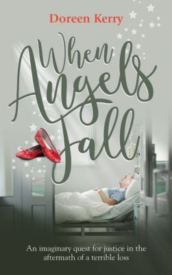 When Angels Fall, Doreen Kerry