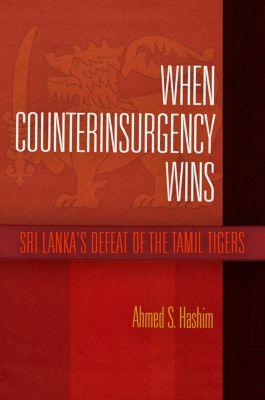 When Counterinsurgency Wins, Ahmed S. Hashim
