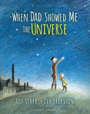 When Dad Showed Me the Universe, Ulf Stark