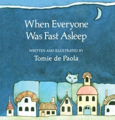 When Everyone Was Fast Asleep, Tomie dePaola