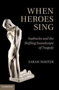 When Heroes Sing, Sarah Nooter