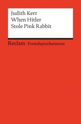 When Hitler Stole Pink Rabbit - Judith Kerr |