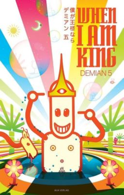 When I am King - Demian 5 |