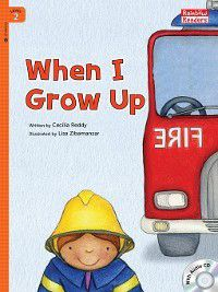 When I Grow Up, Cecilia Reddy