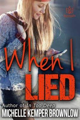 When I Lied, Michelle Kemper Brownlow