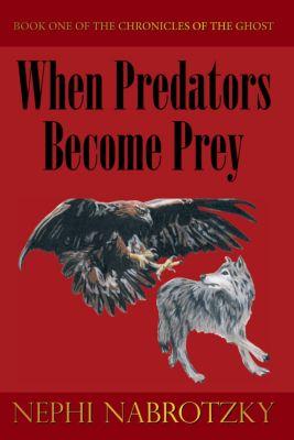 When Predators Become Prey, Nephi Nabrotzky