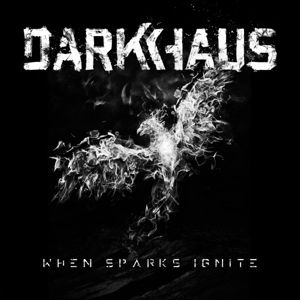 When Sparks Ignite, Darkhaus