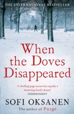 When the Doves Disappeared, Sofi Oksanen