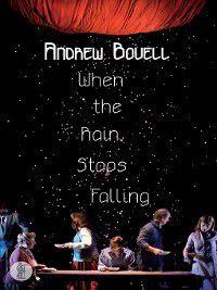 When the Rain Stops Falling, Andrew Bovell