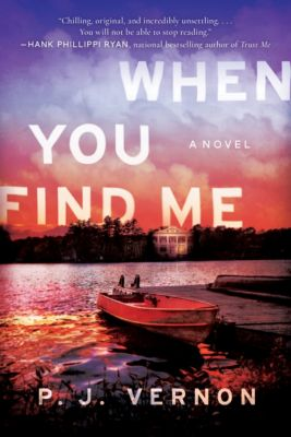 When You Find Me, P. J. Vernon