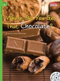 Where Did You Get That Chocolate?, Anne Maclachlan