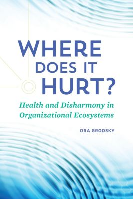 Where Does It Hurt?, Ora Grodsky