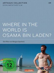 Where in the World Is Osama Bin Laden?, Jeremy Chilnick, Morgan Spurlock