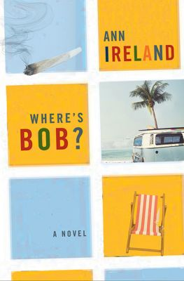 Where's Bob?, Ann Ireland