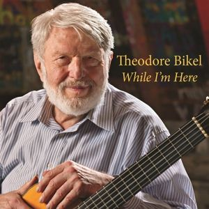 While I'm Here, Theodore Bikel