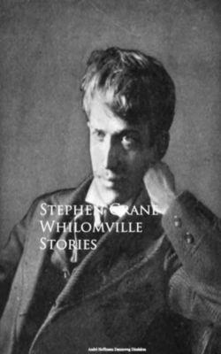 Whilomville Stories, Stephen Crane