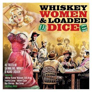 Whiskey,Women & Loaded Dice, Diverse Interpreten