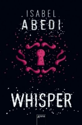Whisper, Isabel Abedi