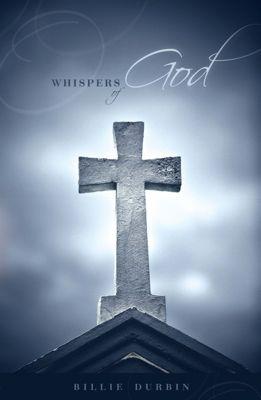 Whispers of God, Billie Durbin