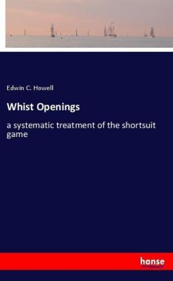 Whist Openings, Edwin C. Howell