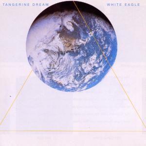 White Eagle, Tangerine Dream