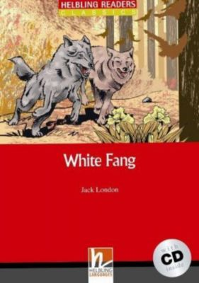 White Fang, mit 1 Audio-CD, m. 1 Audio-CD, Jack London