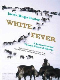 White Fever, Jacek Hugo-Bader