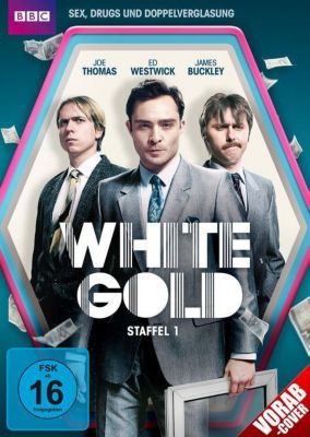 White Gold - Staffel 1, Lauren O'Rourke, Ed Westwick, James Buckley