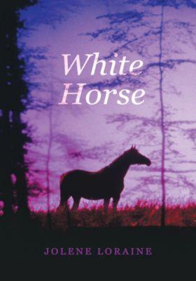 White Horse, Jolene Loraine