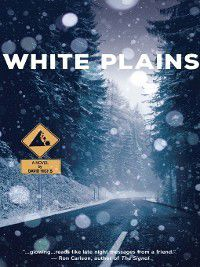 White Plains, David Hicks