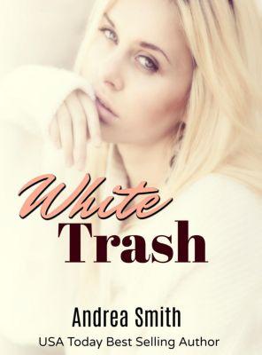 White Trash, Andrea Smith