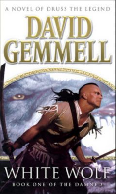 White Wolf, David Gemmell