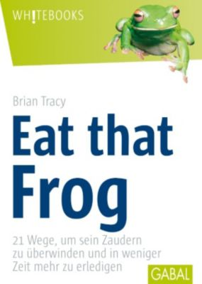 Whitebooks: Eat that Frog, Brian Tracy
