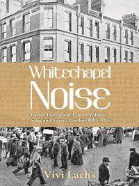 Whitechapel Noise, Vivi Lachs
