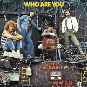 Who Are You, The Who