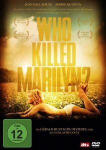 Who Killed Marilyn?, Gérald Hustache-Mathieu, Juliette Sales