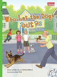 Who Let the Dogs out?, Kelly Lee, Tamara Wilburn