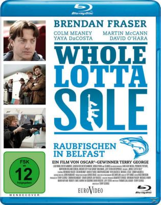Whole Lotta Sole - Raubfischen in Belfast, Brendan Fraser, Colm Meaney