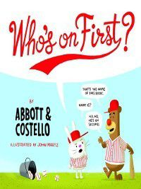 Who's on First?, Lou Costello, Bud Abbott