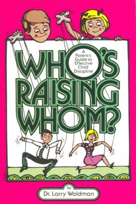 Who's Raising Whom?, Larry Waldman