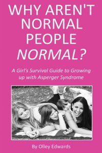 Why Aren't Normal People Normal?, Olley Edwards