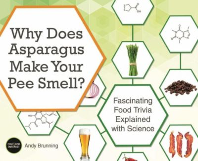 Why Does Asparagus Make Your Pee Smell?, Andy Brunning