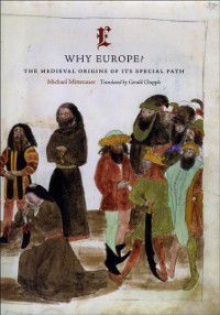 Why Europe?, Michael Mitterauer