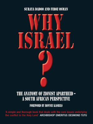 Why Israel?, Firoz Osman, Suraya Dadoo